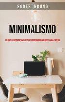 Minimalismo: 28 Días Pasos Para Simplificar Su Ordenacion Mejore Su Vida Entera