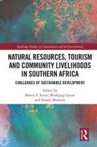 Natural Resources, Tourism and Community Livelihoods in Southern Africa
