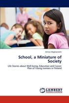 School, a Miniature of Society