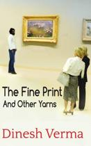 The Fine Print and Other Yarns