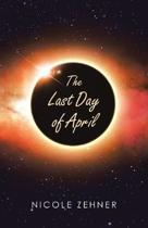 The Last Day of April