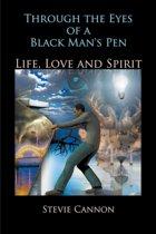 Through the Eyes of a Black Man's Pen