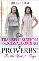 The Transformation Process According to Proverbs For the Next 31 Days