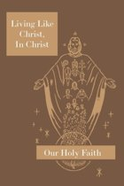 Living Like Christ, in Christ