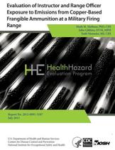 Evaluation of Instructor and Range Officer Exposure to Emissions from Copper-Based Frangible Ammunition at a Military Firing Range