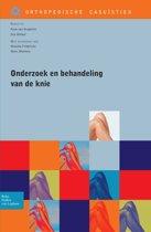 Orthopedische casuïstiek - Onderzoek en behandeling van de knie