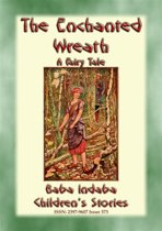THE ENCHANTED WREATH - A Children's Yuletide Fairy Tale