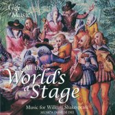 At The World's A Stage