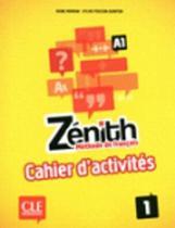 Zénith 1 cahier d'activités