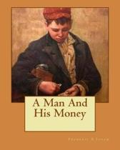 A Man and His Money