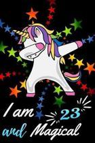 I Am 23 and Magical