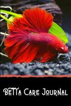 Betta Care Journal: Customized Betta Fish Tank Maintenance Record Book. Great For Monitoring Water Parameters, Water Change Schedule, And