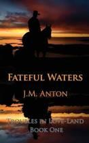 Fateful Waters