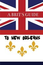 A Brit's Guide to New Orleans