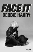 Boek cover Face It van Deborah Harry (Paperback)