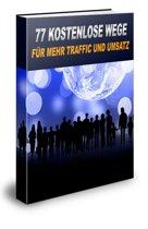 77 kostenlose Wege für mehr Traffic und Umsatz