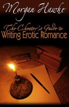 The Cheater's Guide to Writing Erotic Romance For Publication and Profit