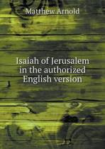 Isaiah of Jerusalem in the Authorized English Version