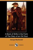 A Book of Strife in the Form of the Diary of an Old Soul (Dodo Press)