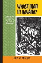 Whose Man in Havana?