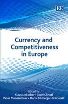 Currency and Competitiveness in Europe
