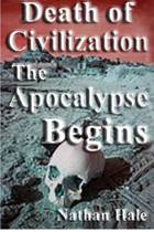 Death of Civilization; The Apocalypse Begins