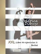 Pr ctica Dibujo - XXL Libro de ejercicios 1