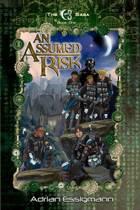 An Assumed Risk