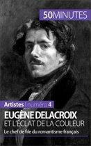 Eugène Delacroix et l'éclat de la couleur