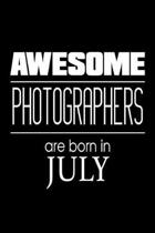 Awesome Photographers Are Born in July