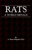 The Rat - A World Menace (Vermin and Pest Control Series)