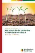 Germinacao de Sementes Da Regiao Amazonica