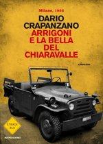 Arrigoni e la bella del Chiaravalle
