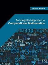 An Integrated Approach to Computational Mathematics