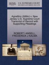 Agnellino (Attilio) V. New Jersey U.S. Supreme Court Transcript of Record with Supporting Pleadings