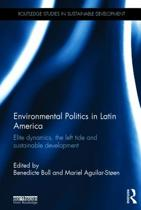 Environmental Politics in Latin America