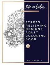 STRESS RELIEVING DESIGNS ADULT COLORING BOOK (Book 10)