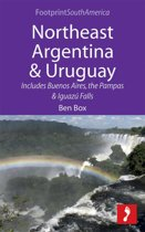 Northeast Argentina & Uruguay: Includes Buenos Aires, the Pampas & Iguazú Falls