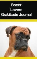 Boxer Lovers Gratitude Journal