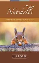 Nutshells: Short and Sweet Spiritual Insights