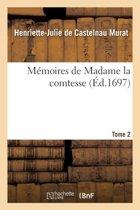 M moires de Madame La Comtesse de M Tome 2