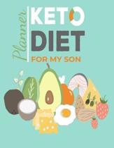 Keto Diet Planner For My Son