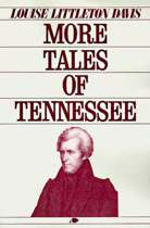 More Tales of Tennessee