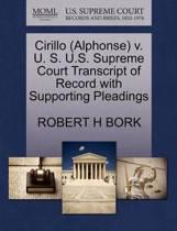 Cirillo (Alphonse) V. U. S. U.S. Supreme Court Transcript of Record with Supporting Pleadings