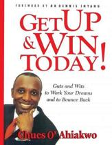 Get Up & Win Today