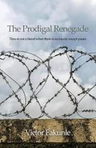 The Prodigal Renegade