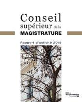 Rapport d'activité 2018 du Conseil supérieur de la magistrature