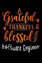 grateful thankful & blessed Software Engineer: Lined Notebook / Diary / Journal To Write In 6''x9'' for Thanksgiving. be Grateful Thankful Blessed this