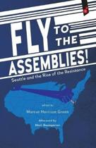Fly to the Assemblies!