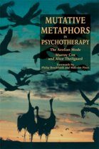 Mutative Metaphors in Psychotherapy